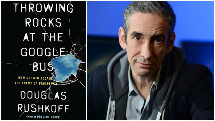 First Look: Douglas Rushkoff&rsquo;s New Book, <em>Throwing Rocks at the Google Bus</em>